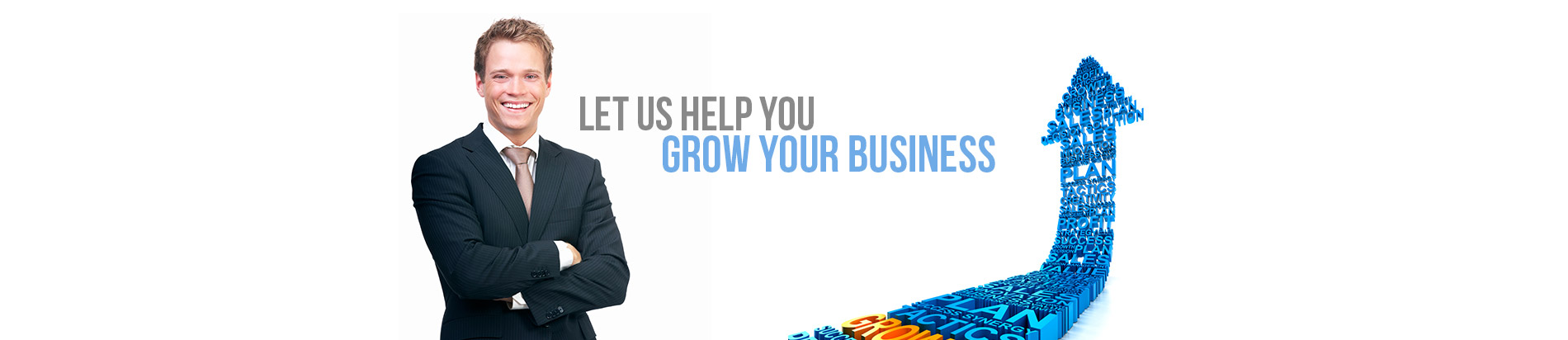 Let us Help you Grow your business
